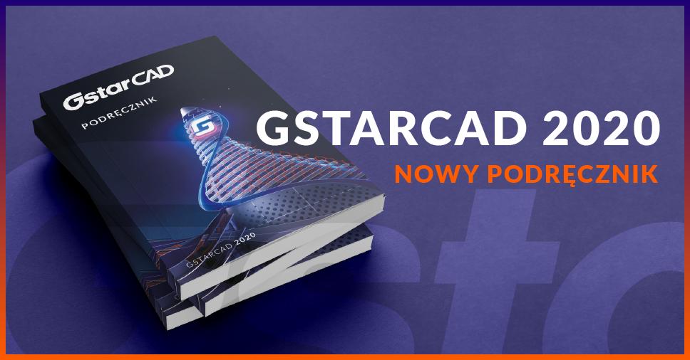 Podręcznik GstarCAD 2020 już jest!