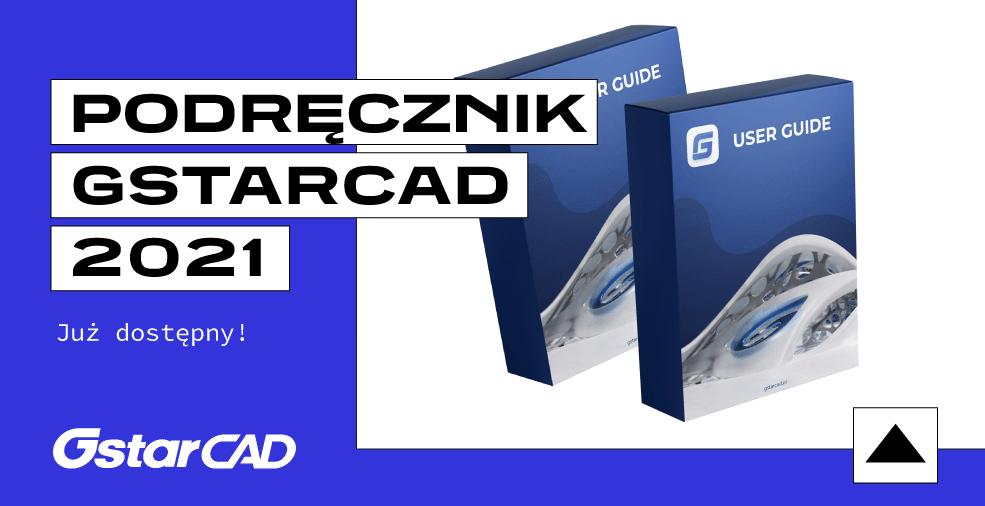 Podręcznik GstarCAD 2021 już jest!